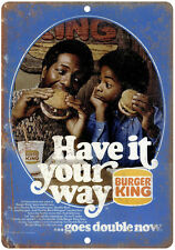"1970s Burger King Have It Your Way Retro Ad 10"" x 7"" Reproduction Metal Sign"