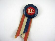 Vintage Collectible Pin: 10% Design by Bastion Brothers w/ Ribbon