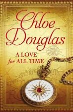 A Time Wanderer Novel: A Love for All Time 1 by Chloe Douglas and Chloe Palov...
