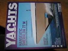 Yachts France n°145 Hanseatic Smeralda 77M Charter Riva Virtus 63