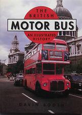 The British Motor Bus by Gavin Booth (Hardback, 1995)