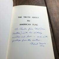 SIGNED, The Truth about the Betsy Ross Story, Robert Morris,1976 FIRST EDITION
