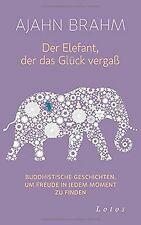 Der Elefant, der das Glück vergaß: Buddhistische Geschic... | Buch | Zustand gut