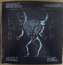 "CRYSTAL METHODIST/SH*TTY FRIENDS/STOPLOSS/OLDE TIGERS 7"" NEW gray vinyl punk HC"