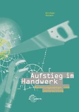 Aufstieg im Handwerk. Rechnungswesen und Controlling von Bernd Kirchner und Achim Pollert (2012, Taschenbuch)