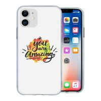 For Apple iPhone 11 Silicone Case Uplifting Quote Saying - S382