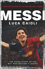 Messi: The Inside Story of the Boy who Became Legend EXCELLENT PAPERBACK     J2