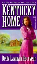Kentucky Home by Receveur, Betty Layman