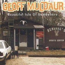 Beautiful Isle of Somewhere by Geoff Muldaur (CD, Apr-2003, Tradition & Moderne)