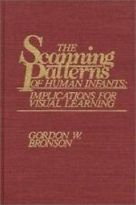 Monographs on Infancy: The Scanning Patterns of Human Infants : Implications...