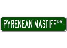 Pyrenean Mastiff  STREET SIGN ~ High Quality Aluminum ~