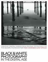 Black & White Photography in a Digital Age: Creative Camera, Darkroom-ExLibrary