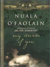 My Dream of You O'Faolain, Nuala Hardcover