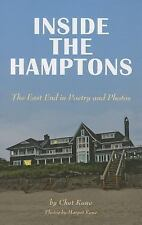 Inside the Hamptons : The East End in Poetry and Photos: By Kane, Chet