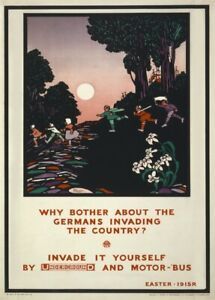 Why Bother About the Germans Invading, 1915, Travel London Underground Poster