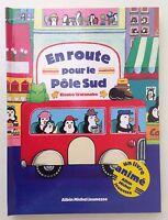 En route pour le Pôle Sud - Etsuko Watanabe (livre animé 3D pop-up) - NEUF