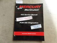 MERCURY #33 PCM 555 Diagnostics Service Manual OEM Copyright 2001