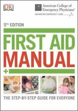 ACEP First Aid Manual 5th Edition: The Step-by-