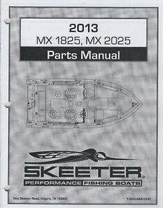 2013 SKEETER PERFORMANCE FISHING BOATS  MX 1825, MX 2025 PARTS MANUAL  (786)