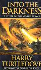 HARRY TURTLEDOVE INTO THE DARKNESS BOOK 1 WORLD AT WAR HCDJ 1ST ED ULTRA-RARE