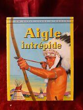 Un Petit Livre D'Argent - 355 - Aigle Intrépide - 1973 -