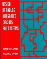 Electrical and Computer Engineering: Design of Analog Integrated Circuits and...