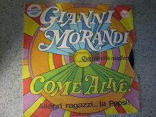 """GIANNI MORANDI  """" Come Alive !  ,  Questa vita cambiera'  """" pubbl pepsi cola 45g"""