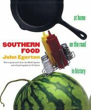 Southern Food: At Home, on the Road, in History by Egerton, John