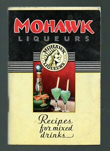 MOHAWK LIQUEURS Recipes for Mixed DRINKS 1935 Cocktail Guide Booklet Olean NY