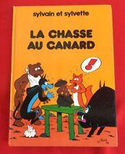 SYLVAIN SYLVETTE CHASSE CANARD FRANCE LOISIRS 1982 BON ÉTAT BD BANDE DESSINÉE