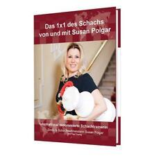 Susan Polgar, Paul Truong: Das 1x1 des Schachs