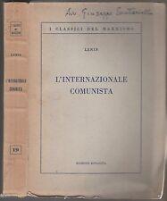 Lenin-L'internazionale Comunista Ed. Rinascita 1950-L4917
