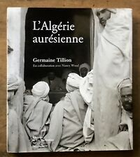 GERMAINE TILLION / NANCY WOOD L'ALGERIE AURÉSIENNE  (2001)