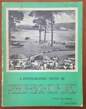 A Photographic Study of Pebble Beach Golf Links Stroke by Stroke 1958 Photo Book