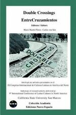 Double Crossings: Anthology of Research Articles Delivered At: 9th International