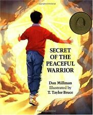 Secret of the Peaceful Warrior: A Story About Cour
