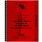New Parts Manual for McCormick Deering WK40 Tractor