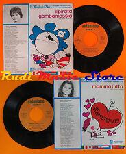 LP 45 7'ANTONIANO Il pirata gambamossia Francia mamma tutto 1976 italy cd mc dvd
