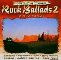 All Time greatest Rock Ballads of the 70s, 80s & 90s | 2 CD | 2:Boston, Soul ...