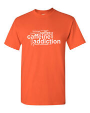 Caffeine Addiction Shirt Funny Coffee Lover Drinking Cafe Tee Gift Fathers Day