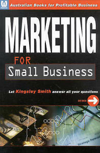 Marketing for Small Business by Kingsley Smith