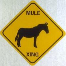 MULE XING Aluminum Sign  Donkey won't rust or fade