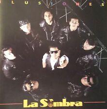 "La Sombra ""Ilusiones"""