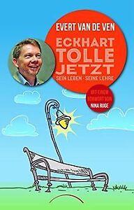 Eckhart Tolle - Jetzt: sein Leben, seine Lehre von ...   Buch   Zustand sehr gut