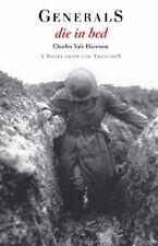 Generals Die In Bed,Charles Yale Harrison