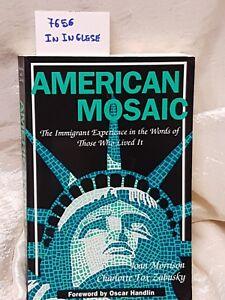American mosaic  ATT libro in inglese