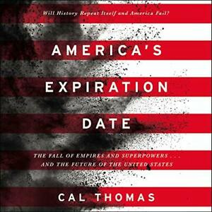 America's Expiration Date: The Fall of Empires and Superpower (Audiobook MP3 CD)