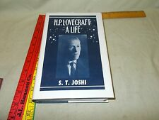 H P LOVECRAFT A Life by S. T. Joshi 1ST ED Rare AUTHOR HAND SIGNED