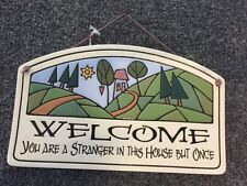 NWT Spooner Creek Welcome Stranger But Once Handmade Etched Clay Plaque Sign