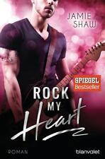 Rock my Heart / The Last Ones to Know Bd.1 von Jamie Shaw (2017, Taschenbuch)